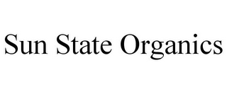 mark for SUN STATE ORGANICS, trademark #85879601