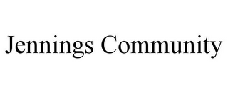 mark for JENNINGS COMMUNITY, trademark #85880036