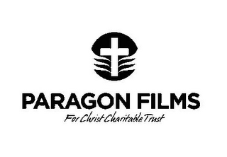 mark for PARAGON FILMS FOR CHRIST CHARITABLE TRUST, trademark #85880354