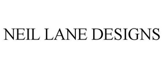 mark for NEIL LANE DESIGNS, trademark #85880436