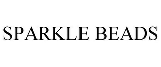 mark for SPARKLE BEADS, trademark #85881189
