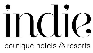 mark for INDIE BOUTIQUE HOTELS & RESORTS, trademark #85881303