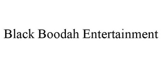 mark for BLACK BOODAH ENTERTAINMENT, trademark #85881521
