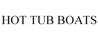 mark for HOT TUB BOATS, trademark #85881795