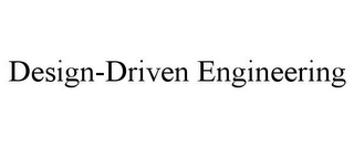 mark for DESIGN-DRIVEN ENGINEERING, trademark #85882054