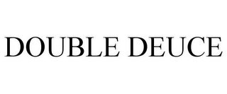 mark for DOUBLE DEUCE, trademark #85882132