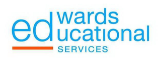 mark for EDWARDS EDUCATIONAL SERVICES, trademark #85882148