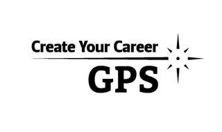 mark for CREATE YOUR CAREER GPS, trademark #85882253