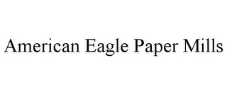 mark for AMERICAN EAGLE PAPER MILLS, trademark #85882328