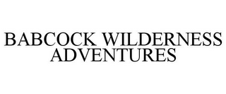 mark for BABCOCK WILDERNESS ADVENTURES, trademark #85882919