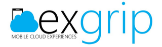 mark for EXGRIP MOBILE CLOUD EXPERIENCES, trademark #85883051