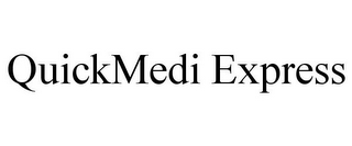 mark for QUICKMEDI EXPRESS, trademark #85883498