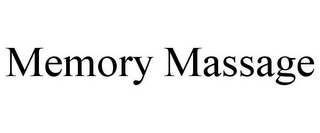 mark for MEMORY MASSAGE, trademark #85883877