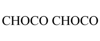 mark for CHOCO CHOCO, trademark #85883952