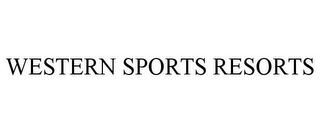 mark for WESTERN SPORTS RESORTS, trademark #85884159