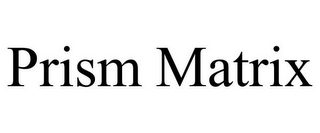 mark for PRISM MATRIX, trademark #85884326