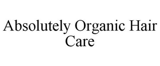 mark for ABSOLUTELY ORGANIC HAIR CARE, trademark #85884393
