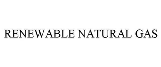 mark for RENEWABLE NATURAL GAS, trademark #85884489