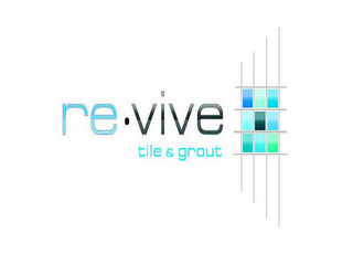 mark for RE·VIVE TILE & GROUT, trademark #85885041