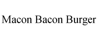 mark for MACON BACON BURGER, trademark #85885335