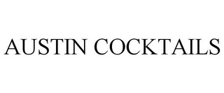 mark for AUSTIN COCKTAILS, trademark #85885569