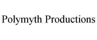 mark for POLYMYTH PRODUCTIONS, trademark #85885948