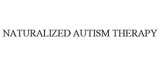 mark for NATURALIZED AUTISM THERAPY, trademark #85886127
