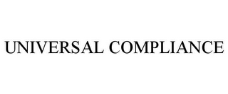 mark for UNIVERSAL COMPLIANCE, trademark #85886227