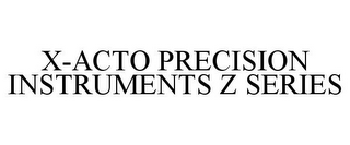 mark for X-ACTO PRECISION INSTRUMENTS Z SERIES, trademark #85886239