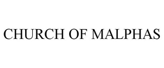 mark for CHURCH OF MALPHAS, trademark #85886269