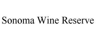 mark for SONOMA WINE RESERVE, trademark #85886981