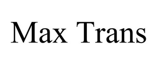 mark for MAX TRANS, trademark #85887568