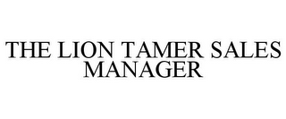 mark for THE LION TAMER SALES MANAGER, trademark #85887927