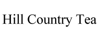 mark for HILL COUNTRY TEA, trademark #85888488