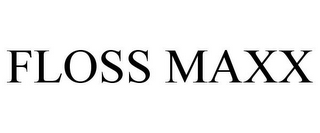 mark for FLOSS MAXX, trademark #85888883