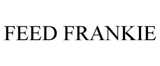 mark for FEED FRANKIE, trademark #85889532