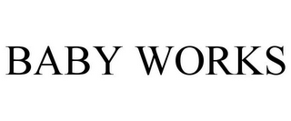mark for BABY WORKS, trademark #85889598