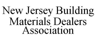 mark for NEW JERSEY BUILDING MATERIALS DEALERS ASSOCIATION, trademark #85890078