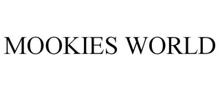 mark for MOOKIES WORLD, trademark #85890936