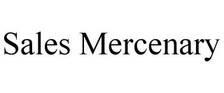 mark for SALES MERCENARY, trademark #85891119