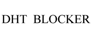 mark for DHT BLOCKER, trademark #85891241
