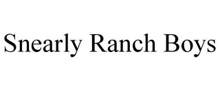 mark for SNEARLY RANCH BOYS, trademark #85891268