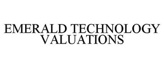 mark for EMERALD TECHNOLOGY VALUATIONS, trademark #85891924