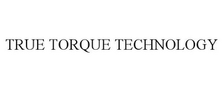 mark for TRUE TORQUE TECHNOLOGY, trademark #85892263