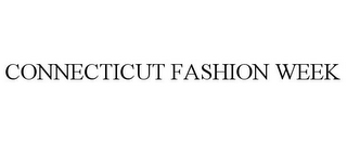 mark for CONNECTICUT FASHION WEEK, trademark #85892654
