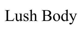 mark for LUSH BODY, trademark #85892682