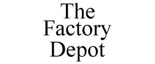 mark for THE FACTORY DEPOT, trademark #85892743