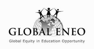 mark for GLOBAL ENEO GLOBAL EQUITY IN EDUCATION OPPORTUNITY, trademark #85892988