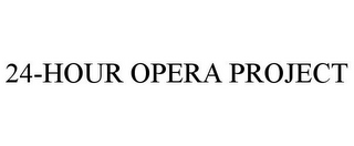 mark for 24-HOUR OPERA PROJECT, trademark #85894098