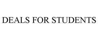 mark for DEALS FOR STUDENTS, trademark #85895935